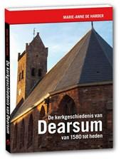 De kerkgeschiedenis van Dearsum