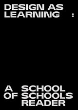 Design as Learning | Jan Boelens ; Gabrielle Kennedy ; Deniz Ova ; Vera Sacchetti |