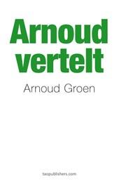 Arnoud vertelt