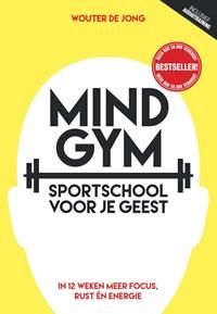 Mindgym, sportschool voor je geest | Wouter de Jong |