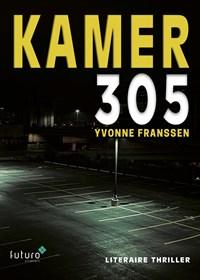 Kamer 305 | Yvonne Franssen |
