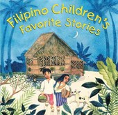 Filipino Children's Favorite Stories | Liana Romulo |