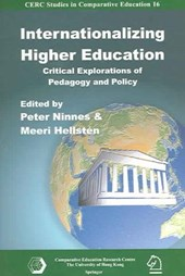Internationalizing Higher Education - Critical Explorations of Pedagogy and Policy