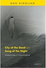 City of the Dead & Song of the Night | Xingjian Gao |