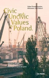 Civic and Uncivic Values in Poland | auteur onbekend |