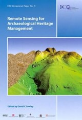 Remote Sensing for Archaeological Heritage Management | auteur onbekend |