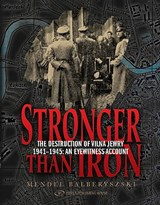 Stronger Than Iron | Mendel Balberyszski |