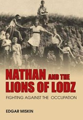 Nathan and the Lions of Lodz