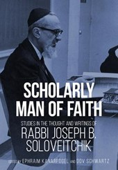 Scholarly Man of Faith | Ephraim Kanarfogel |