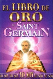 Libro de Oro de Saint Germain/ Golden Book of Saint Germain