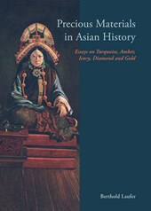 Precious Materials in Asian History