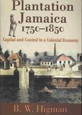 Plantation Jamaica, 1750-1850
