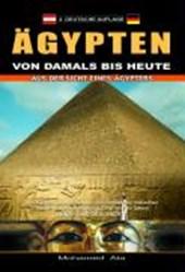 Ägypten von damals bis heute