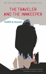 The Traveler and the Innkeeper | Fadhil Al-Azzawi |