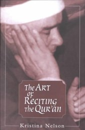The Art of Reciting the Qur'an