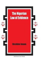 The Nigerian Law of Evidence | Imam, Ibrahim, Dr. |