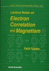 Lecture Notes On Electron Correlation And Magnetism | Patrick Fazekas |