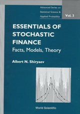 Essentials of Stochastic Finance, Volume | Albert N. Shiryaev |
