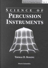 Science Of Percussion Instruments | Thomas D. Rossing |