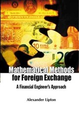 Mathematical Methods for Foreign Exchange | Alexander Lipton |