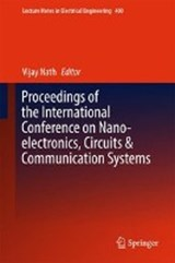 Proceedings of the International Conference on Nano-electronics, Circuits & Communication Systems |  |