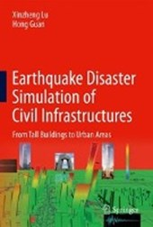 Earthquake Disaster Simulation of Civil Infrastructures