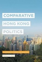 Comparative Hong Kong Politics | Mathew Wong |