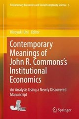 Contemporary Meanings of John R. Commons's Institutional Economics |  |