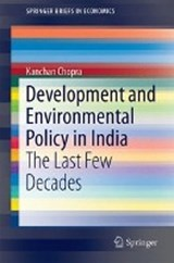 Development and Environmental Policy in India | Kanchan Chopra |