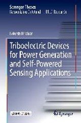 Triboelectric Devices for Power Generation and Self-Powered Sensing Applications | Lokesh Dhakar |