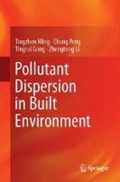 Pollutant Dispersion in Built Environment | Tingzhen Ming |