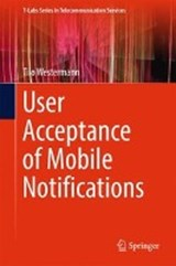 User Acceptance of Mobile Notifications | Tilo Westermann |