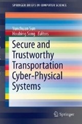 Secure and Trustworthy Transportation Cyber-Physical Systems | auteur onbekend |