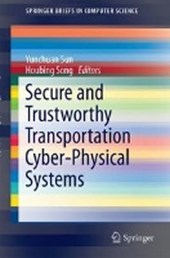 Secure and Trustworthy Transportation Cyber-Physical Systems