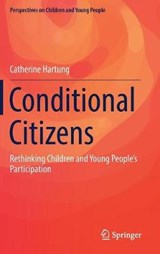 Conditional Citizens | Catherine Hartung |