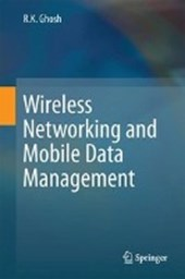 Wireless Networking and Mobile Data Management | R. K. Ghosh |