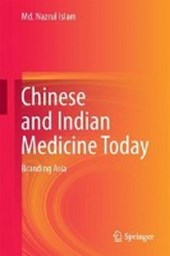 Chinese and Indian Medicine Today