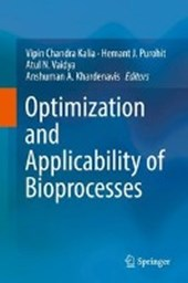 Optimization and Applicability of Bioprocesses