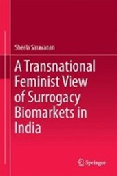 A Transnational Feminist View of Surrogacy Biomarkets in India