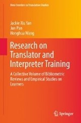 Research on Translator and Interpreter Training | Jackie Xiu Yan |
