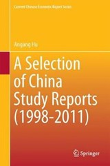 A Selection of China Study Reports (1998-2011) | Angang Hu |