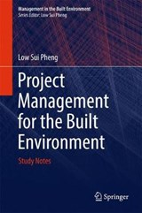 Project Management for the Built Environment | Low Sui Pheng |