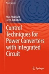 Control Techniques for Power Converters with Integrated Circuit | Wen-Wei Chen |