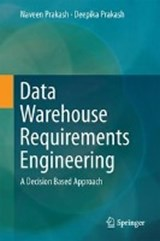 Data Warehouse Requirements Engineering | Naveen Prakash |