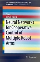 Neural Networks for Cooperative Control of Multiple Robot Arms