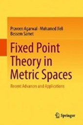Fixed Point Theory in Metric Spaces