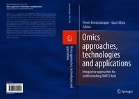 Omics Approaches, Technologies And Applications | Preeti Arivaradarajan ; Gauri Misra |