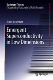 Emergent Superconductivity in Low Dimensions