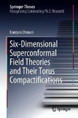Six-Dimensional Superconformal Field Theories and Their Torus Compactifications | Kantaro Ohmori |