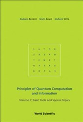 Principles of Quantum Computation and Information, Volume